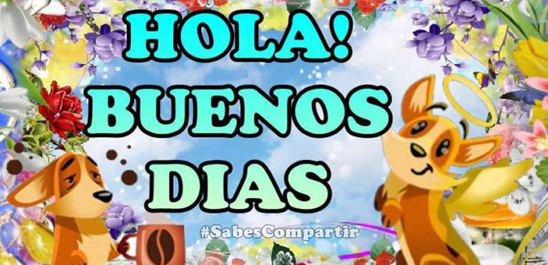 Video Mensaje y Frases BUENOS DIAS, SALUDOS Y BENDICIONES