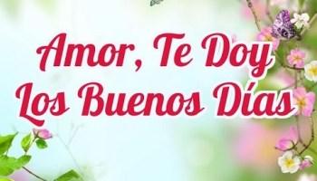 Frases Buenos Días Cariño Con Amor Sabes Compartir