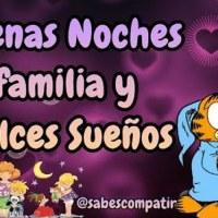 Frases y vídeo Mensaje Buenas Noches familia y Dulces Sueños