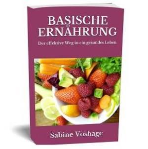 Basische Ernährung, Entschlacken, Entgiften und Darmsanierung