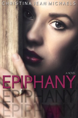 Christina Jean Michaels: Epiphany