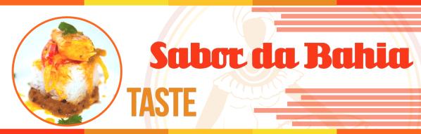 Sabor da Bahia Taste