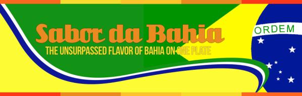 Sabor da Bahia Bahia Unsurpassed