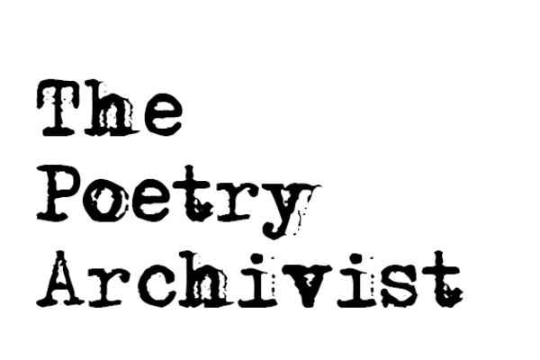 The Poetry Archivist – 26/01/16