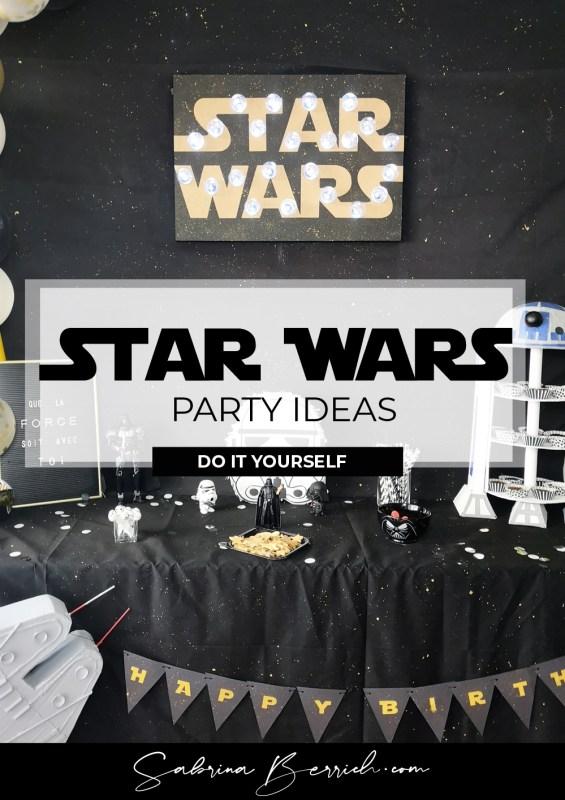 Sabrina Berrich [DIY] déco anniversaire Star Wars