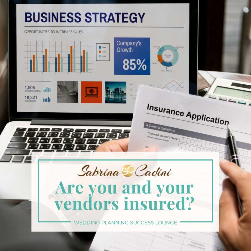 Wedding Planning Success Lounge Are Your Vendors Insured Sabrina