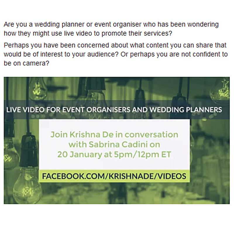 Sabrina Cadini is a guest on Krishna De's Facebook Live show talking about live streaming for events and weddings
