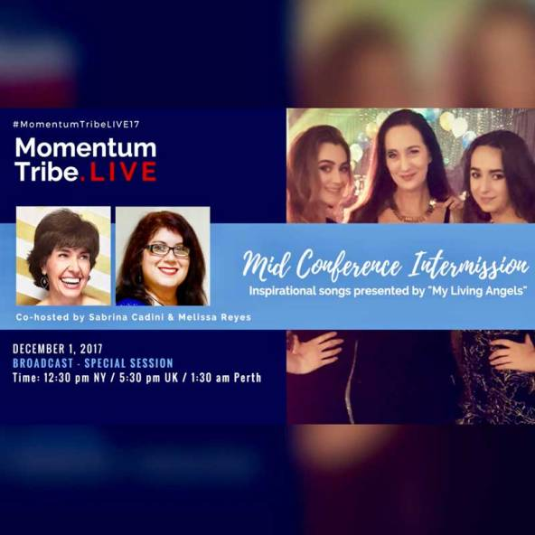 sabrina cadini momentum tribe live virtual conference speaker host streaming expert entrepreneur coach melissa reyes my living angels