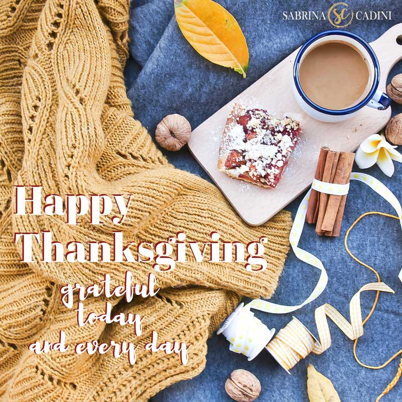 sabrina cadini happy thanksgiving holiday greetings 2017 grateful every day