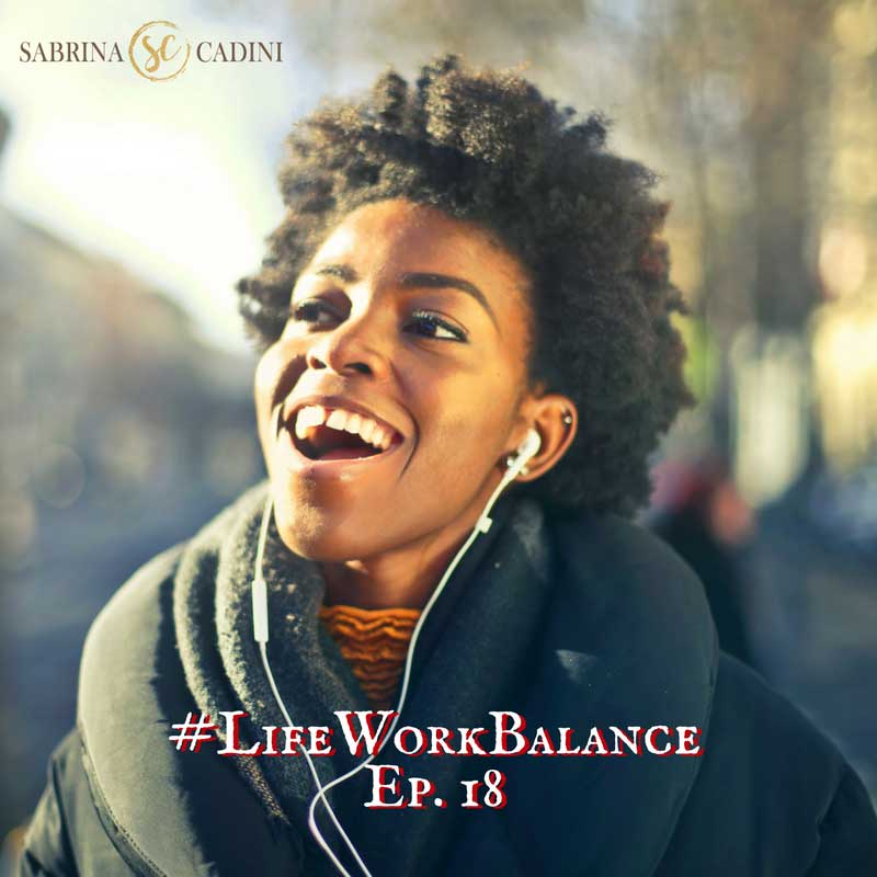 sabrina cadini life-work balance personal development creative entrepreneurs energy focus productivity reward yourself daily breaks business coach love yourself