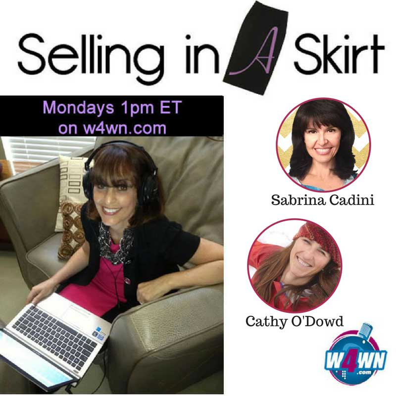 sabrina cadini selling in a skirt podcast geuest radio show episode creating life life-work balance business coach creative entrepreneurs judy hoberman cathy o'dowd