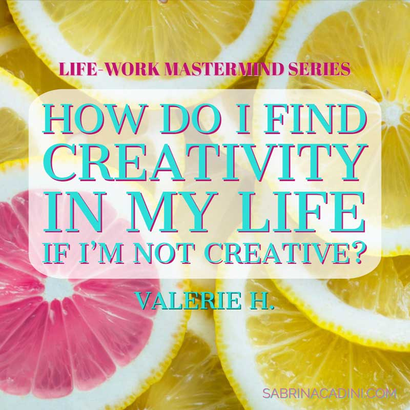 sabrina cadini creativity monday moves me creative entrepreneurs motivational inspirational quote take action mastermind life-work balance