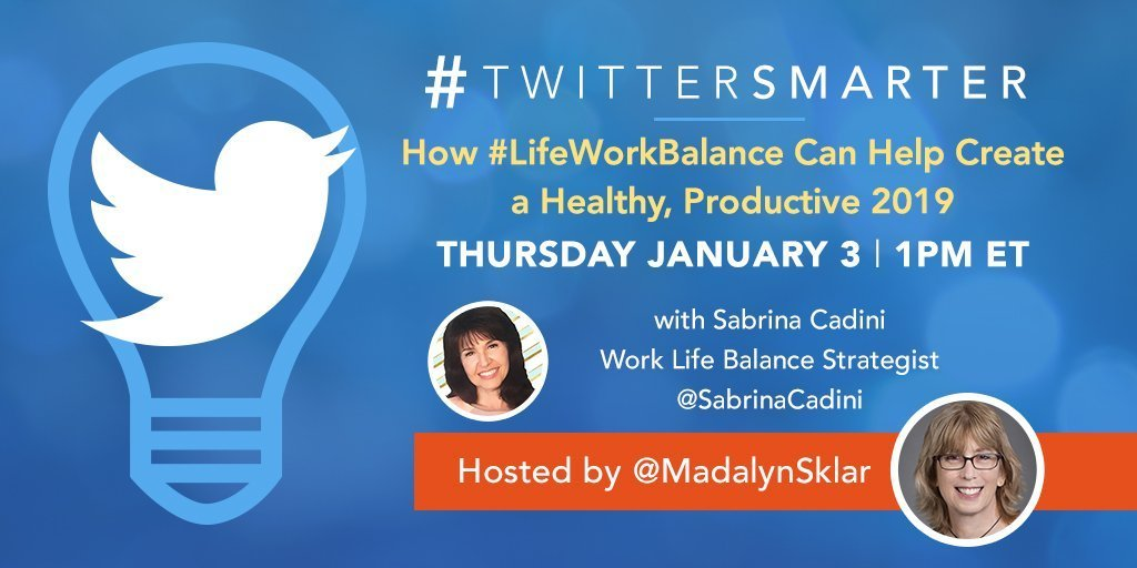 sabrina cadini guest twitter chat twittersmarter madalyn sklar life-work balance
