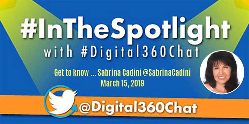 sabrina cadini twitter chat guest #InTheSpotlight #Digital360Chat life-work balance social media interview