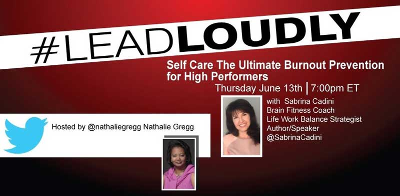 sabrina cadini twitter chat guest leadloudly life coaching self-care burnout stress productivity entrepreneurs