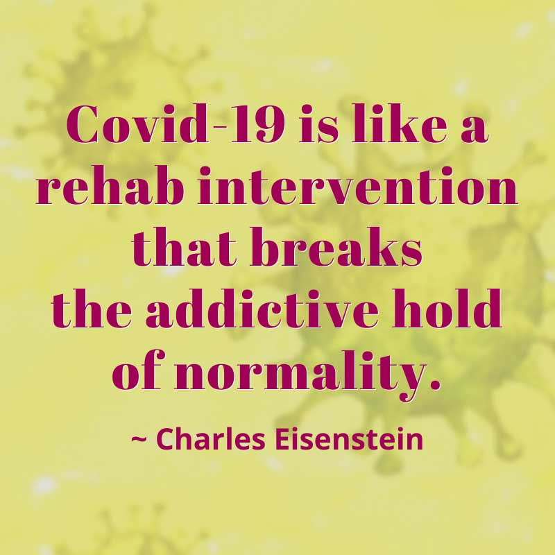 sabrina cadini coronavirus changing our lives holistic life coach charles eisenstein quote