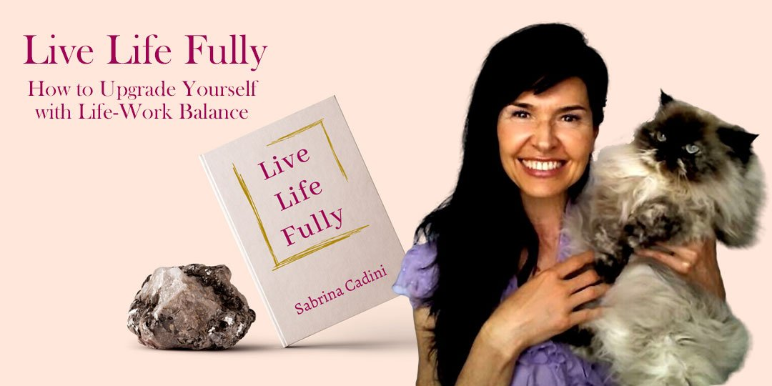 sabrina cadini holistic life coach life-work balance new book live life fully author