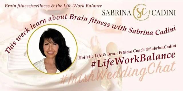 sabrina cadini life-work balance twitter chat guest holistic life coach brain wellness