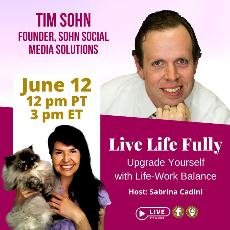 sabrina cadini live life fully life-work balance live show tim sohn book crowdfunding campaign busy professionals
