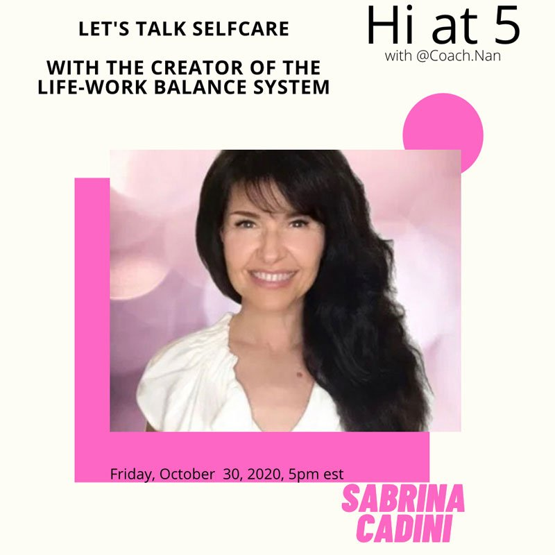 sabrina cadini guest on nancy feinstein instagram live show hi at 5 self-care life-work balance resilience epigenetics life-work balance holistic life coach