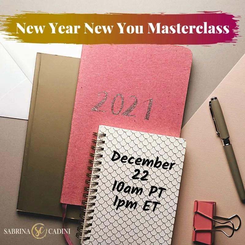 sabrina cadini new year new you goal setting masterclass 2021 goals life work balance holistic life coach