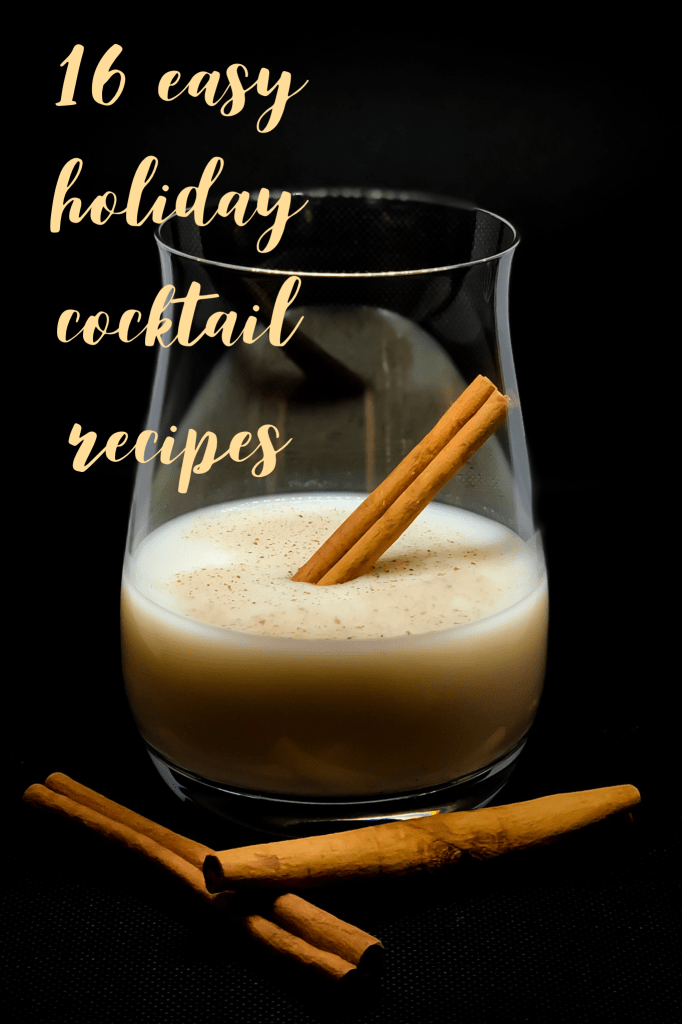 Festive and Easy Holiday Drinks