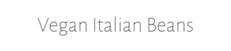 Vegan Italian Beans Link
