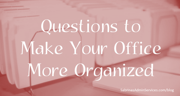 Questions to Make Your Office More Organized
