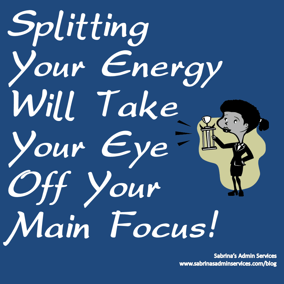 Splitting your energy will take your eye off your main focus image