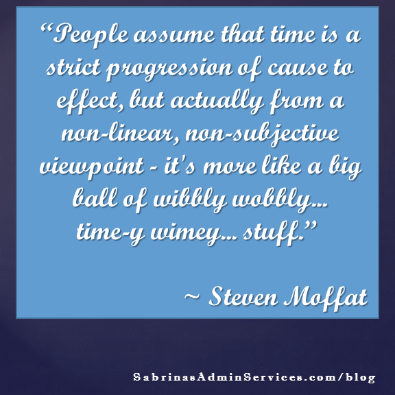 People assume that time is a strict progression
