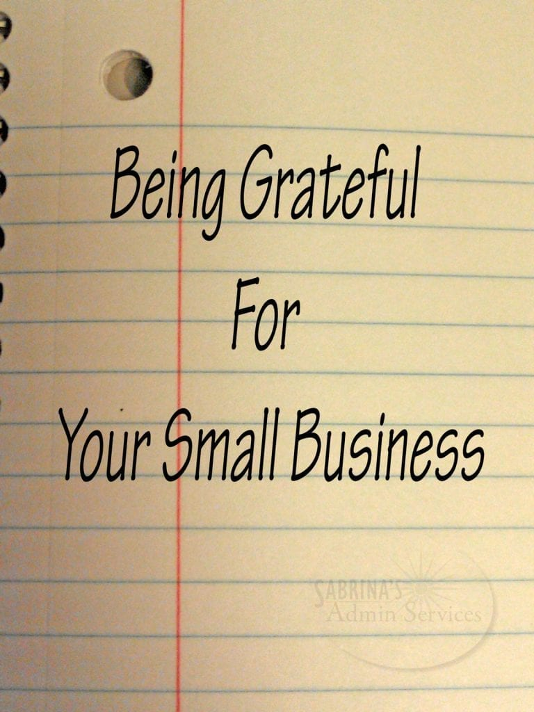 Being Grateful For Your Small Business Sabrina S Admin