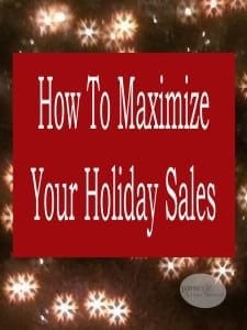 how to maximize your holiday sales