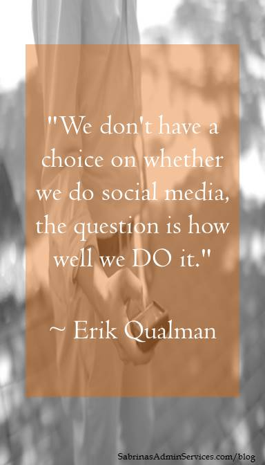 We don't have a choice on whether we do social media