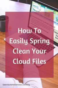 How To Easily Spring Clean Your Cloud Files