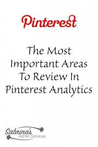 The Most Important Areas To Review In Pinterest Analytics