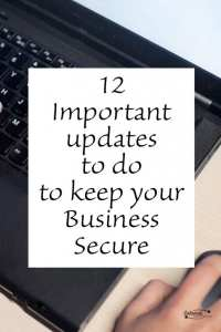 12 Important updates to do to keep your Business Secure