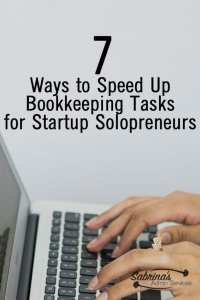 7 Ways to Speed Up Bookkeeping Tasks for Startup Solopreneurs