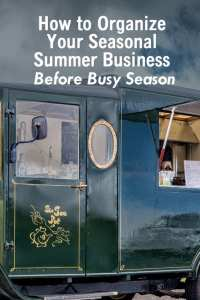 How to Organize Your Seasonal Summer Business Before Busy Season