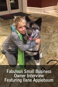 Fabulous Small Business Owner Interview Featuring Ilene Applebaum