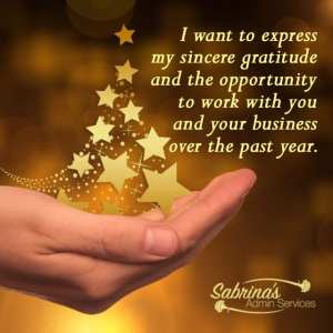 I want to express my sincere gratitude and the opportunity to work with you and your business over the past year. - 11 Free Seasons Greetings Images to Share With Clients