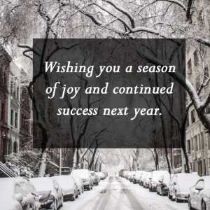 Wishing you a season of joy and continued success next year. - 11 Free Seasons Greetings Images to Share With Clients