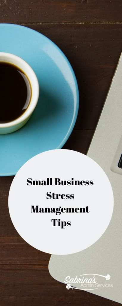 Small Business Stress Management Tips