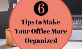 6 tips to make your office more organized