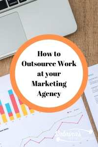 How to outsource work at your marketing agency