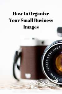 How to Organize Your Small Business Images