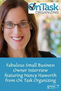 Fabulous Small Business Owner Interview featuring Nancy Haworth from OnTask Organizing