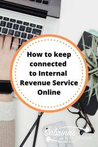 How to Keep Connected to Internal Revenue Service Online