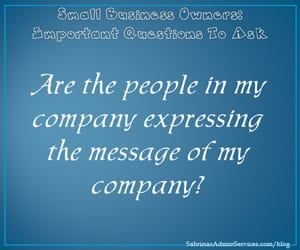 Are the people in my company expressing the message of my company