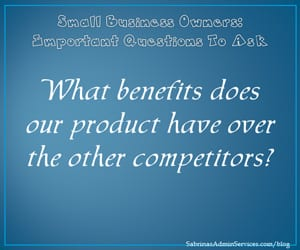 What benefits does our product have over the other competitors