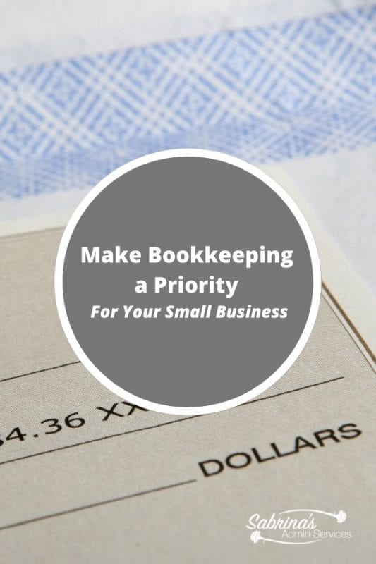 Make Bookkeeping A Priority | Sabrina's Admin Services